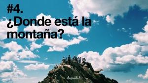 ¿Donde está la montaña?