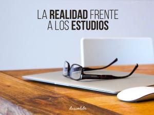 La realidad vs lo Estudios